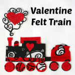 Felt Valentine Train Play Set — Valentine's Day Craft