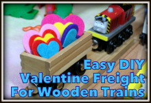 DIY Valentine Freight for Wooden Trains