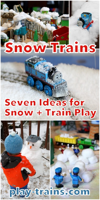 Snow Trains: Seven Ideas for Bringing Snow into Train Play from Play Trains!