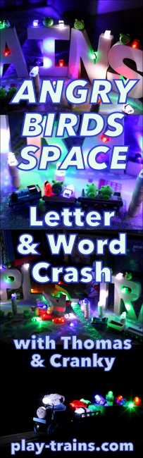 "Angry Birds Space Letter & Words Crash (with Thomas the Tank Engine & Cranky the Crane) @ Play Trains!  Reading or letter recognition practice, ""laser"" lights, and two good friends combine with Angry Birds to create fun for the whole family."
