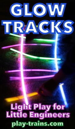 "Glow Tracks and Angry Birds ""Costumes"" - Light Play for Little Engineers @ Play Trains!"