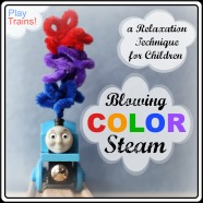 Blowing Color Steam: a Relaxation Technique for Children @ Play Trains! A train twist on Blowing Colors, an effective tool recommended by Dr. Wendy Sue Swanson on the Seattle Mama Doc Blog that kids can learn to help themselves relax.