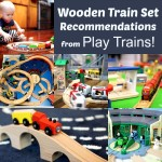 The Play Trains! Guide to the Best Wooden Train Sets 2017