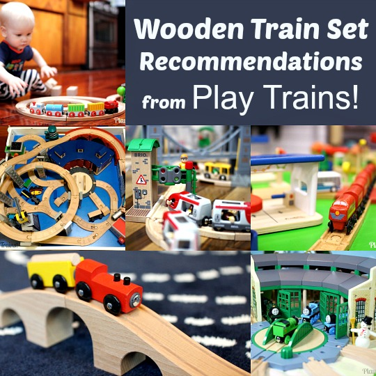 The Play Trains! Guide to the Best Wooden Train Sets 2016