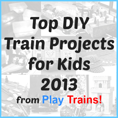 Top DIY Train Projects for Kids 2013