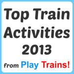 Top Train Activities for Kids 2013