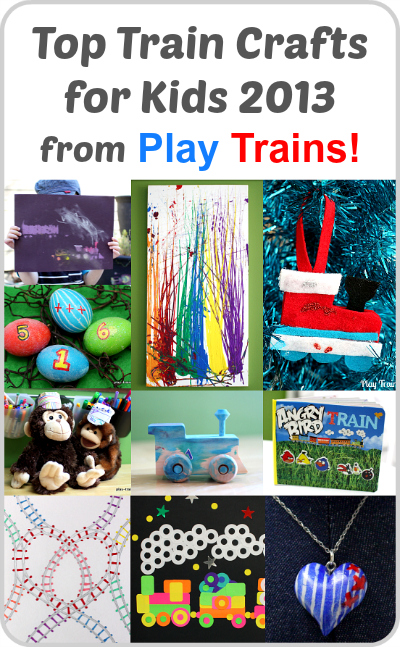 Top Train Crafts for Kids 2013 from Play Trains!