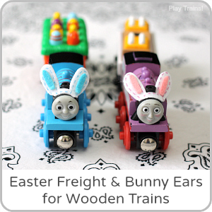 Easy Easter Freight and Bunny Ears for Wooden Trains from Play Trains!