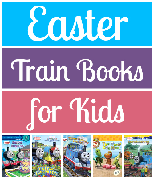 Easter Train Books for Kids recommended by Play Trains!