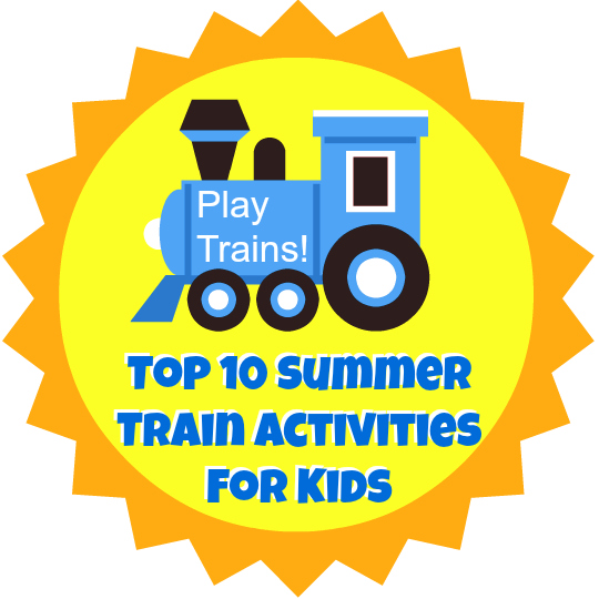 Top 10 Summer Train Activities for Kids from Play Trains!
