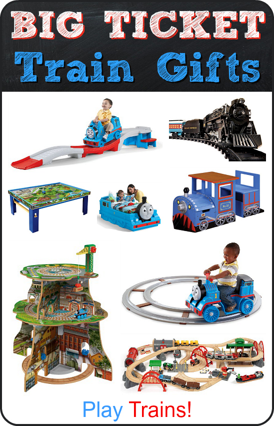 Big Ticket Train Gifts for Kids -- great gift ideas for wow-factor birthday or Christmas presents for little engineers!