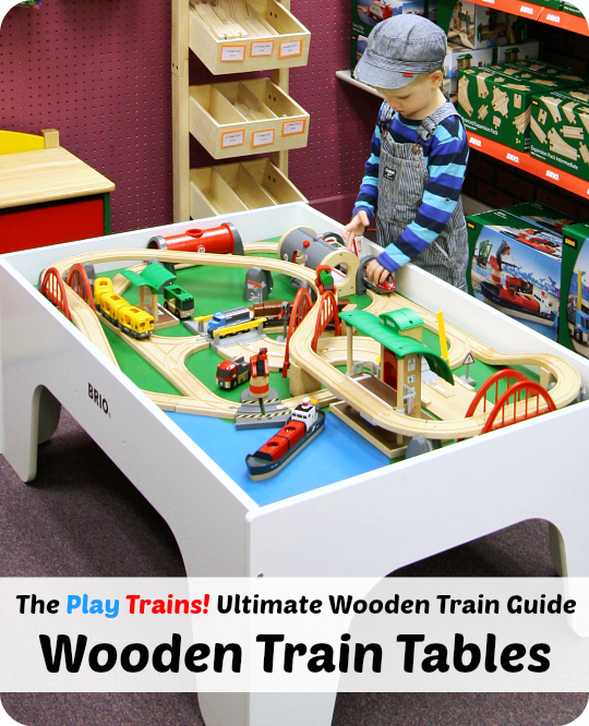 The Best Train Tables for Toddlers and Preschoolers -- from The Play Trains! Ultimate Wooden Train Guide